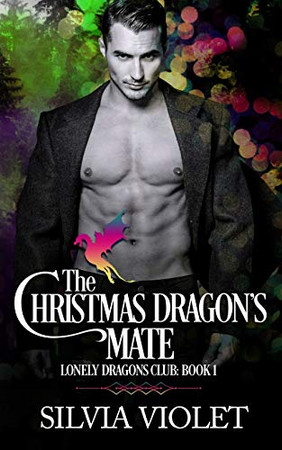 The Christmas Dragon's Mate (Lonely Dragons Club)