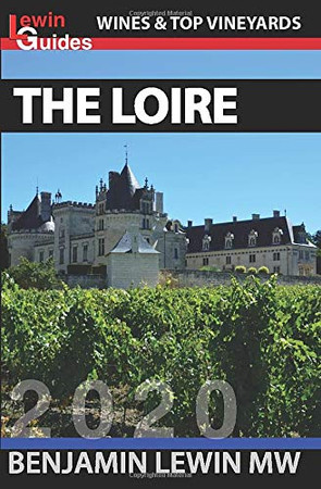 The Loire (Guides to Wines and Top Vineyards)