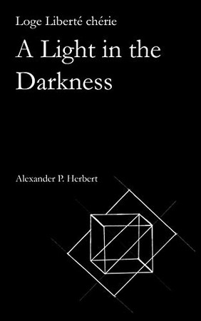 Loge Libert� ch�rie: A Light in the Darkness