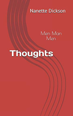 Thoughts: Men Man Men