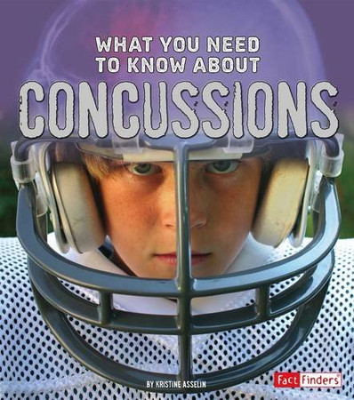 What You Need to Know about Concussions (Focus on Health)