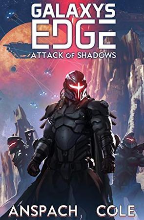 Attack of Shadows (Galaxy's Edge)
