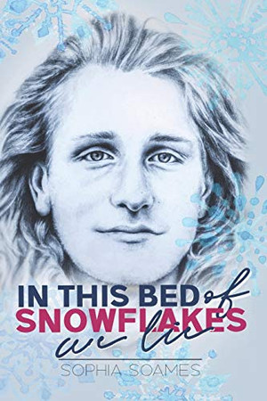 In this Bed of Snowflakes we Lie