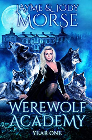 Werewolf Academy: Year One