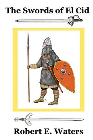 The Swords of El Cid (City of Old Gods)