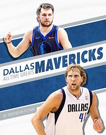 Dallas Mavericks All-Time Greats (NBA All-Time Greats)