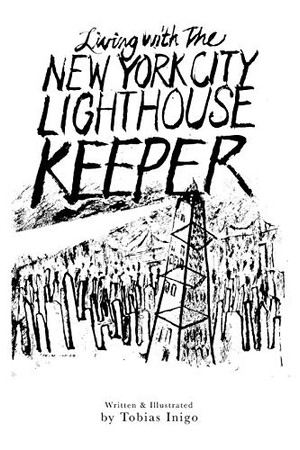 Living With The New York City Lighthouse Keeper