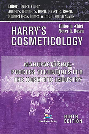 Manufacturing: Process Techniques for the Cosmetic Industry