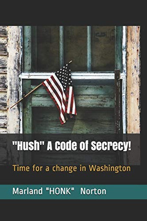 Hush A Code of Secrecy!