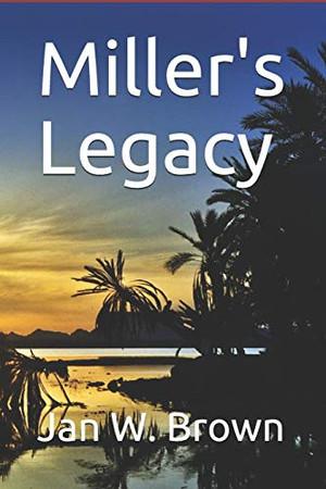 Miller's Legacy
