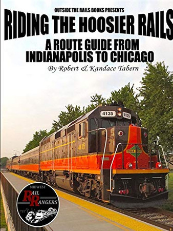 Riding the Hoosier Rails: A Route Guide from Indianapolis to Chicago