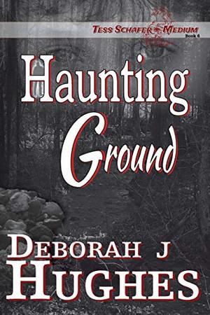Haunting Ground (Tess Schafer-Medium)