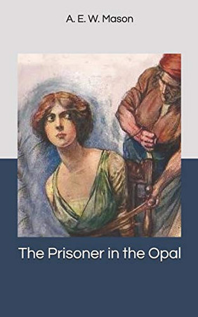 The Prisoner in the Opal