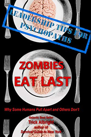 Zombies Eat Last: Why Some Humans Pull Apart and Others Don't