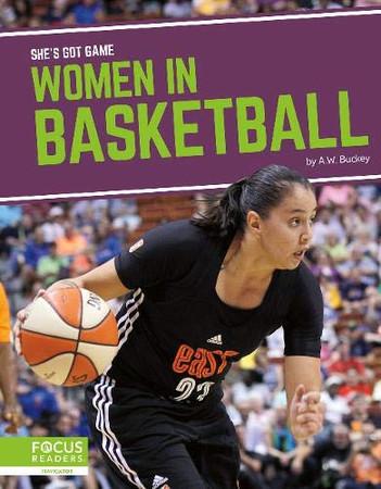 Women in Basketball (She's Got Game)