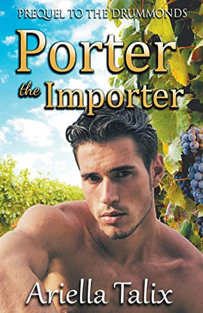Porter the Importer (The Drummonds)