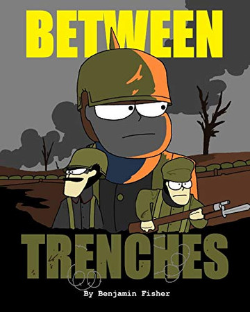 BETWEEN TRENCHES