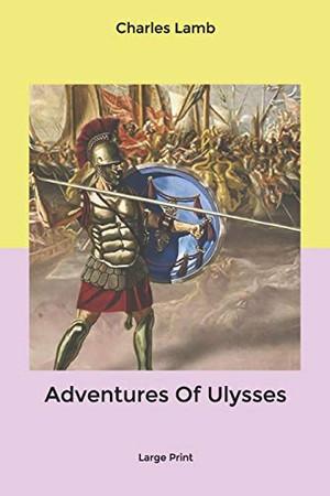 Adventures Of Ulysses: Large Print
