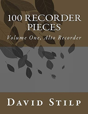 100 Recorder Pieces Volume One, Alto Recorder