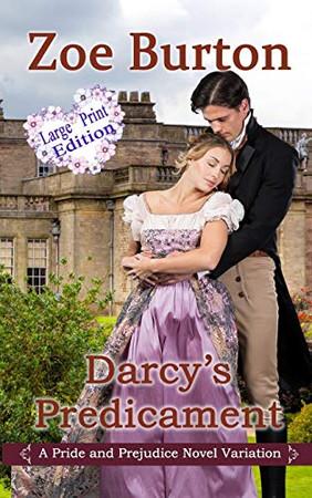 Darcy's Predicament Large Print Version