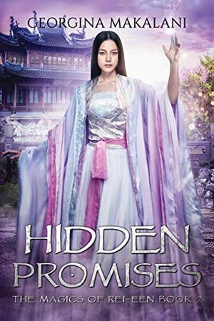 Hidden Promises (The Magics of Rei-Een)