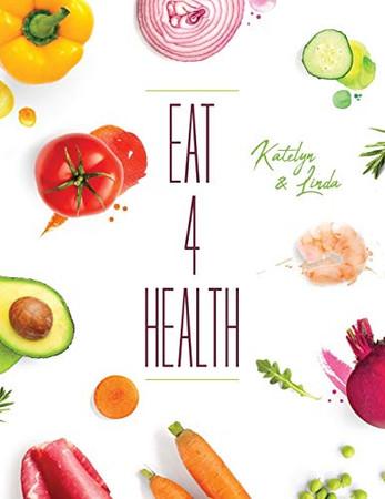 Eat 4 Health