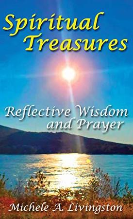 Spiritual Treasures: Reflective Wisdom and Prayer