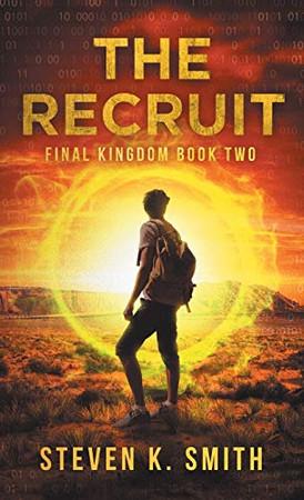 The Recruit: Final Kingdom Book Two (Final Kingdom Trilogy)