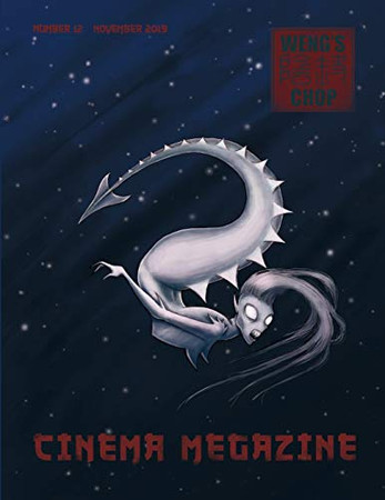 Weng's Chop Cinema Megazine #12: Standard Edition