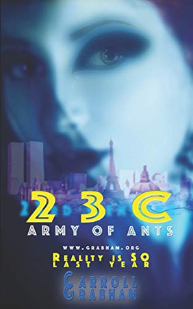 23C: Army of Ants (Technoir Tales)