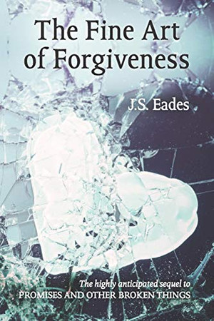 The Fine Art of Forgiveness: Amelia and Declan book 2