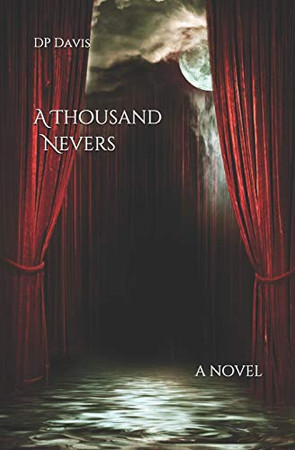 A Thousand Nevers