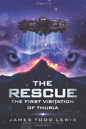 The Rescue: The First Visitation of Thuria (The Thurian Saga)