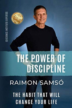 Th Power of Discipline: The Habit that will Change Your Life