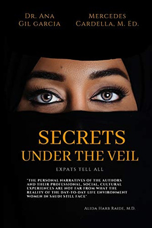Secrets Under the Veil: Expats tell all
