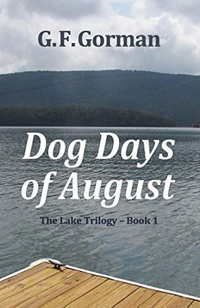 Dog Days of August (The Lake Trilogy)