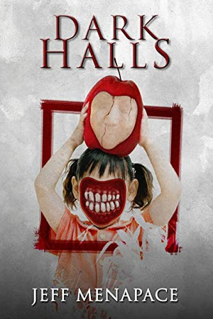 Dark Halls: A Horror Novel