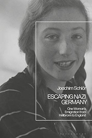 Escaping Nazi Germany: One Woman's Emigration from Heilbronn to England