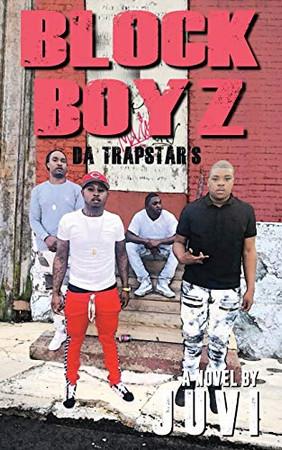 Block Boyz: Da Trapstar's