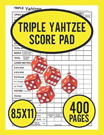 Triple Yahtzee Score Pad: Score Pads For Triple Yahtzee Game