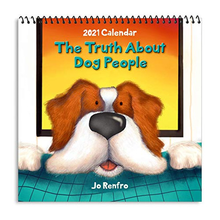 Blue Mountain Arts 2021 Calendar The Truth About Dog People 7.5 x 7.5 in. 12-Month Hanging Wall Calendar by Jo Renfro Perfect Christmas, New ... or Anytime Gift for a Dog Lover in Your Life