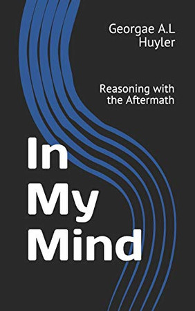 In My Mind: Reasoning with the Aftermath