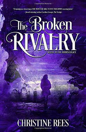 The Broken Rivalry (Hidden Legacy)