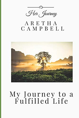 My Journey to a Fulfilled Life