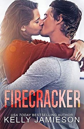Firecracker: A contemporary romance