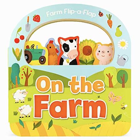 On the Farm Lift a Flap Board Book (Flip-a-flap Board Book)