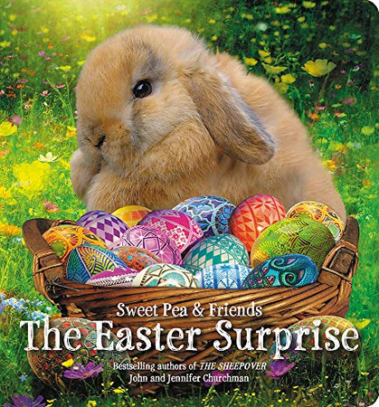 The Easter Surprise (Sweet Pea & Friends (5))