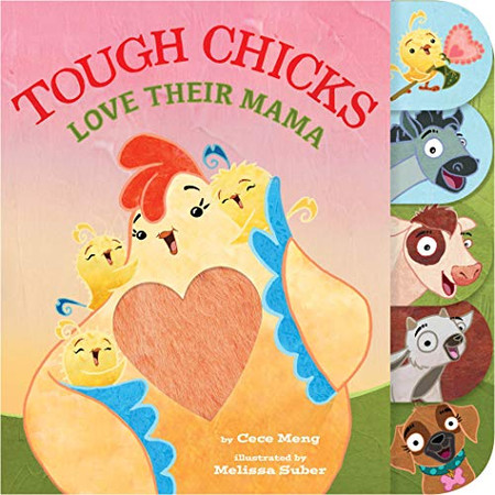 Tough Chicks Love Their Mama (tabbed touch-and-feel)