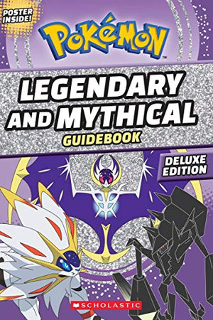 Legendary and Mythical Guidebook: Deluxe Edition (Pok�mon)