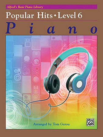 Alfred's Basic Piano Library -- Popular Hits Level 6
